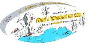 Alain Scheider - pour l'humour du ciel - Rencontres buissonnieres